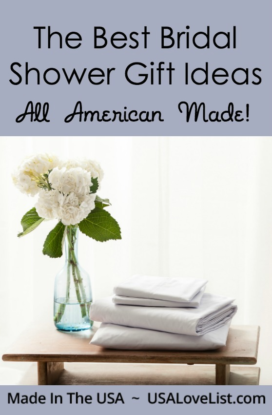 The best bridal shower gift ideas Made in USA Wedding gift ideas
