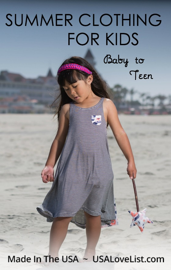 Summer clothing for kids Baby to Teen, made in USA