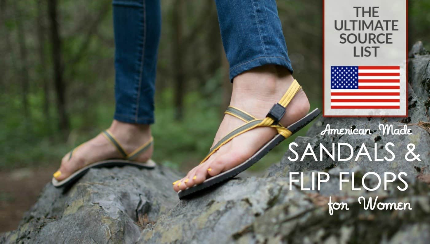 American Made Sandals And Flip Flops For Women Our