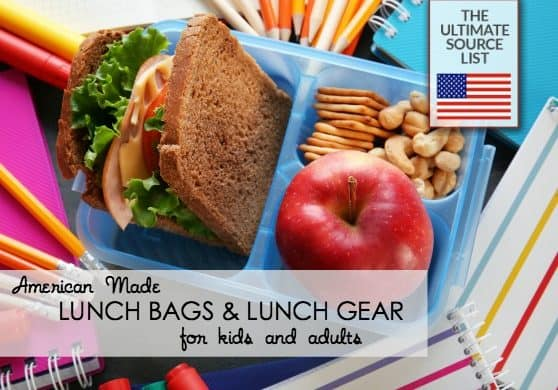 Lunch bags and lunch gear for adults and kids- all made in USA