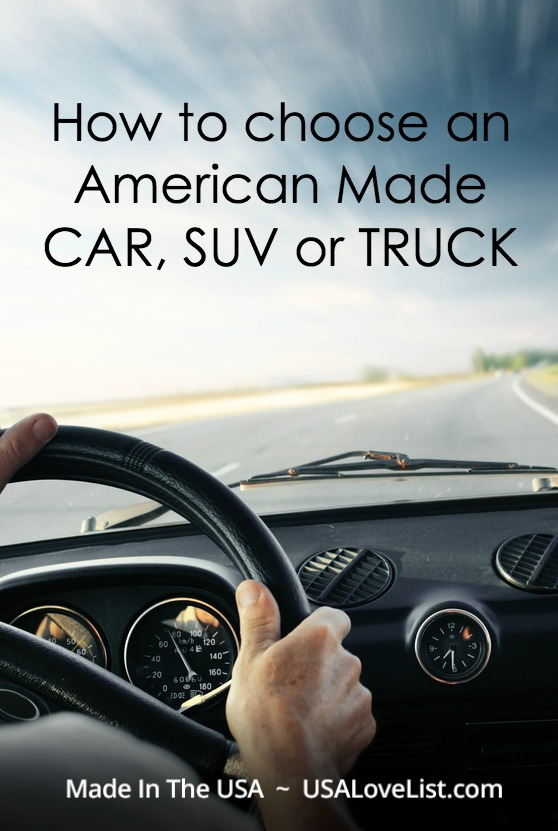 Made in USA Cars: How to choose an American Made Car, SUV or Truck