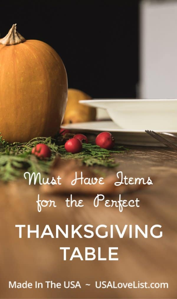 American made items for the perfect Thanksgiving Table via USA Love List #Thanksgiving #tableideas #table