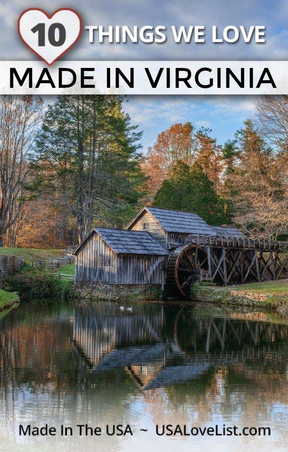 10 Things we love: Made in Virginia