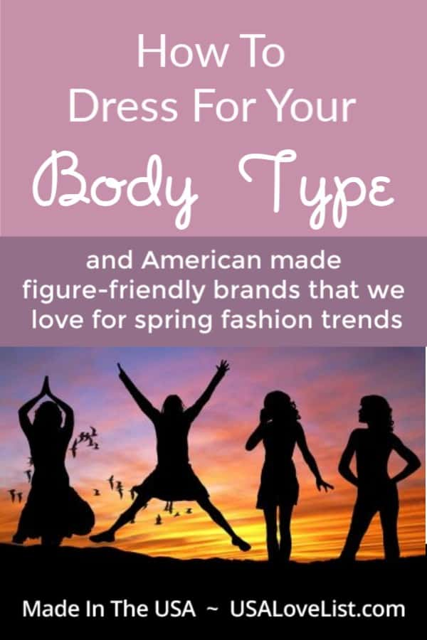 Tips for Different Body Types: Shopping American made spring fashion trends #fashion #deals #spring #usalovelisted