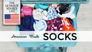 Made in USA Socks: The Ultimate Source List