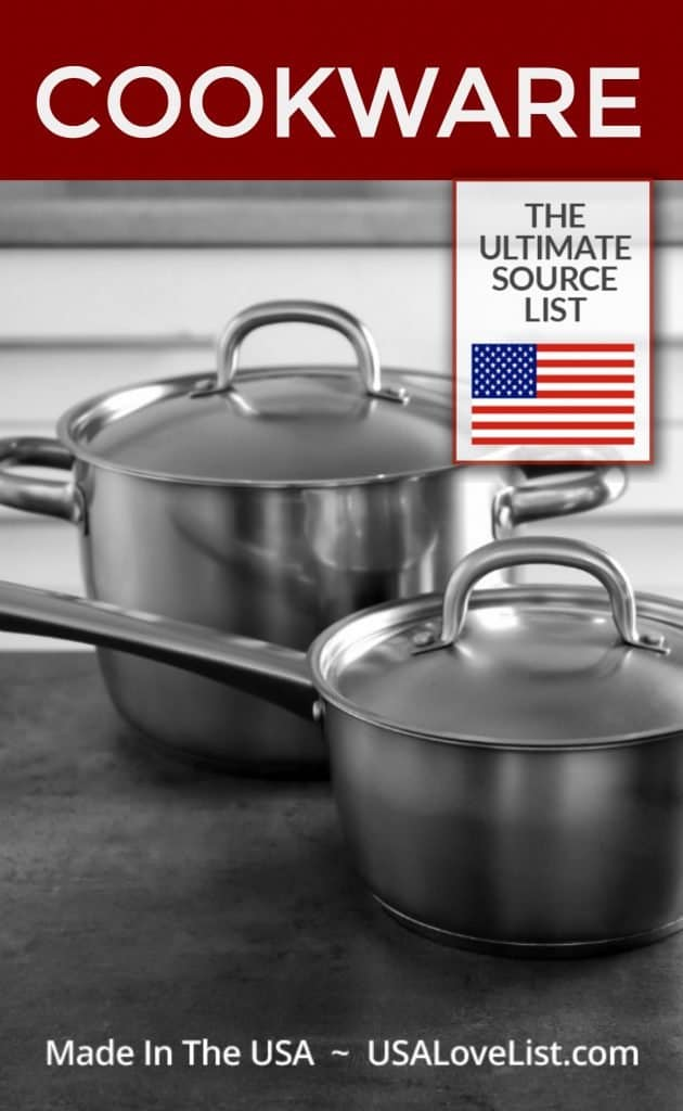 Made in USA Cookware Source List for American made pots & pans #usalovelisted #kitchenware #cookware