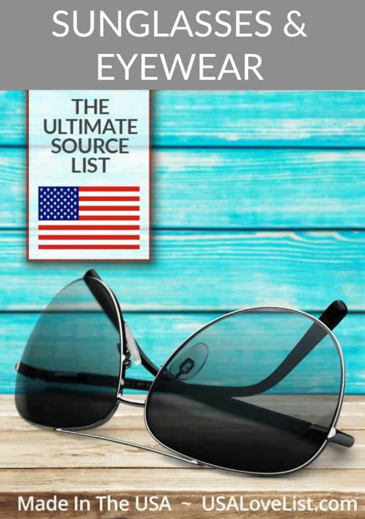 Made in USA Sunglasses and Eyewear: The Ultimate Source List