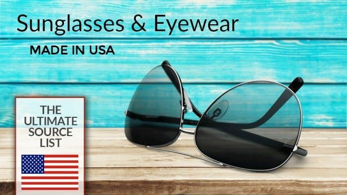 ed62b50e3e29 Made in USA Sunglasses   Eyewear  The Ultimate Source List • USA ...