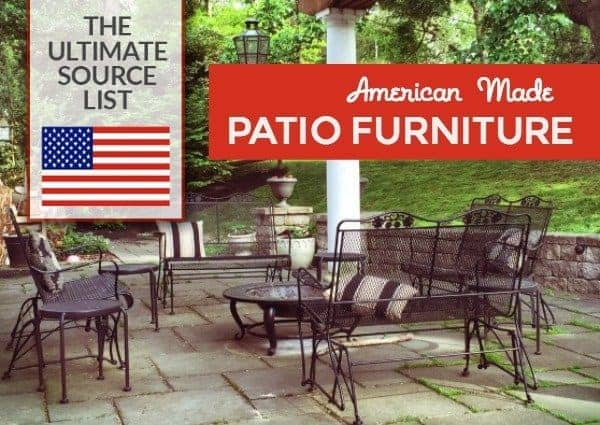 American Made Patio Furniture A Source Guide Usa Love List