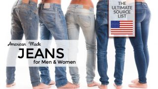 American Made Jeans for Men and Women: A Made in USA Source List