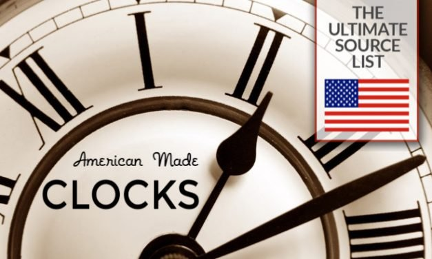 Made in USA Clocks: A Source List for Wall Clocks, Decorative Clocks, Table Clocks, All Made in the USA