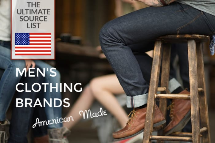 Made in USA Men's Clothing Brands: The Ultimate Source List • USA Love List
