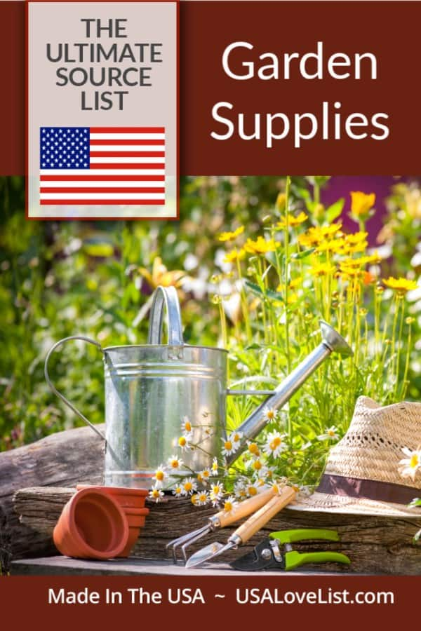 Best Garden Tools Made in USA Garden Supplies Source List #garden #tools #gardensupplies #usalovelisted