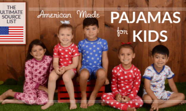 Made in USA Kid's Pajamas: A USA Love List Source Guide