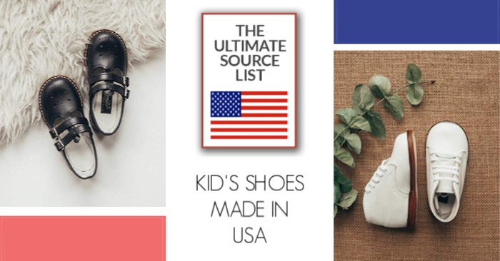 Made in USA Kids Shoes: A USA Love List Source List