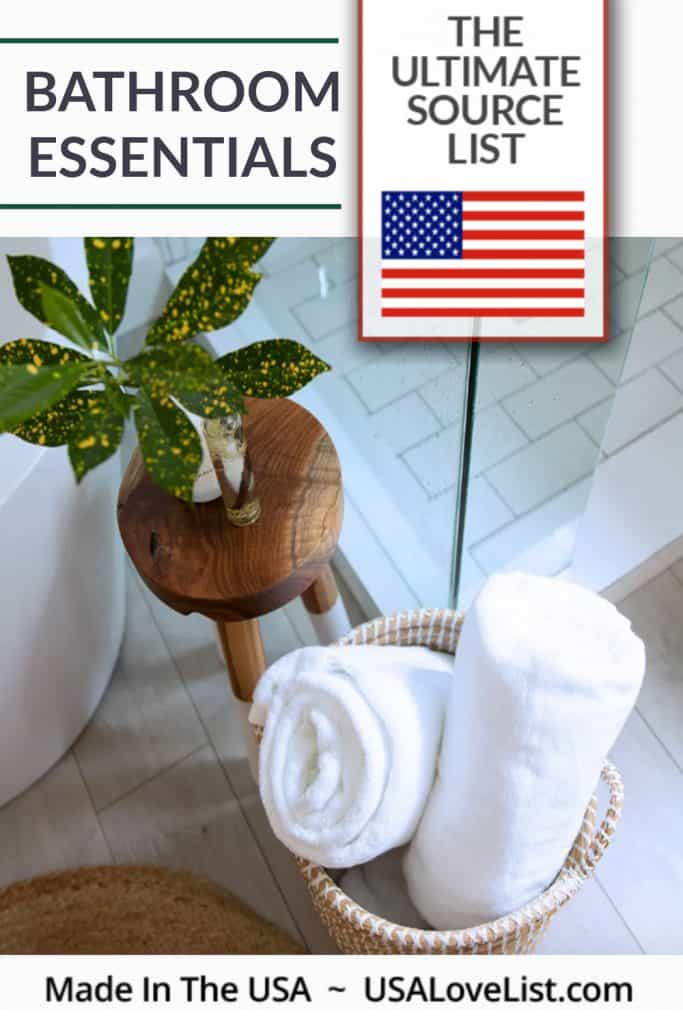 American Made Bathroom Essentials via USALoveList.com #usalovelisted #bathroom #bathroomessentials #madeinUSA