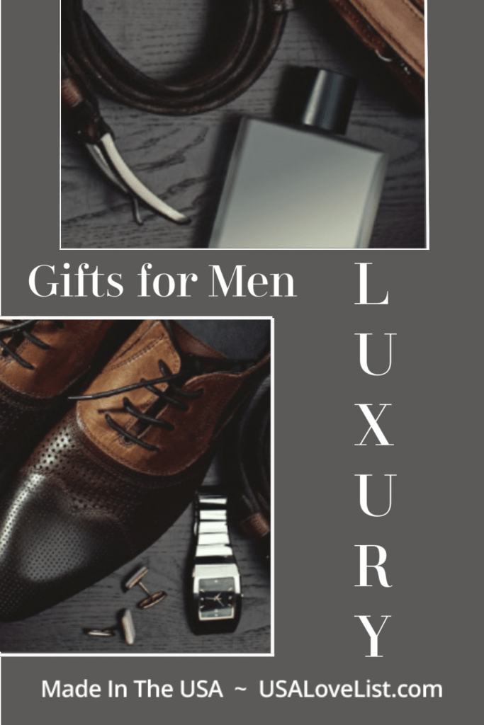 Luxury Gifts for Men, all made in the USA via USALoveList.com #usalovelisted