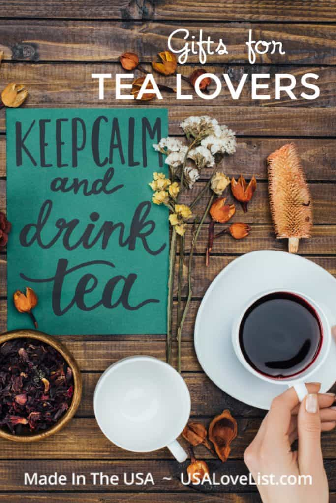 Gifts for Tea Lovers, all made in the USA via USAlovelist.com