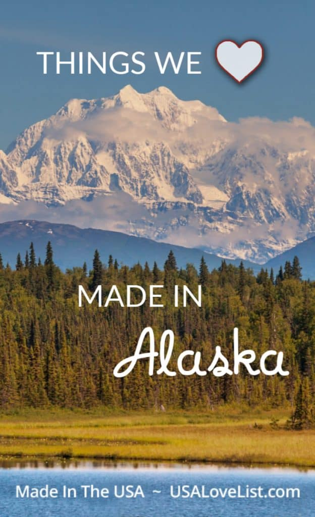 Things We Love: Made in Alaska #usalovelisted #MadeinAlaska