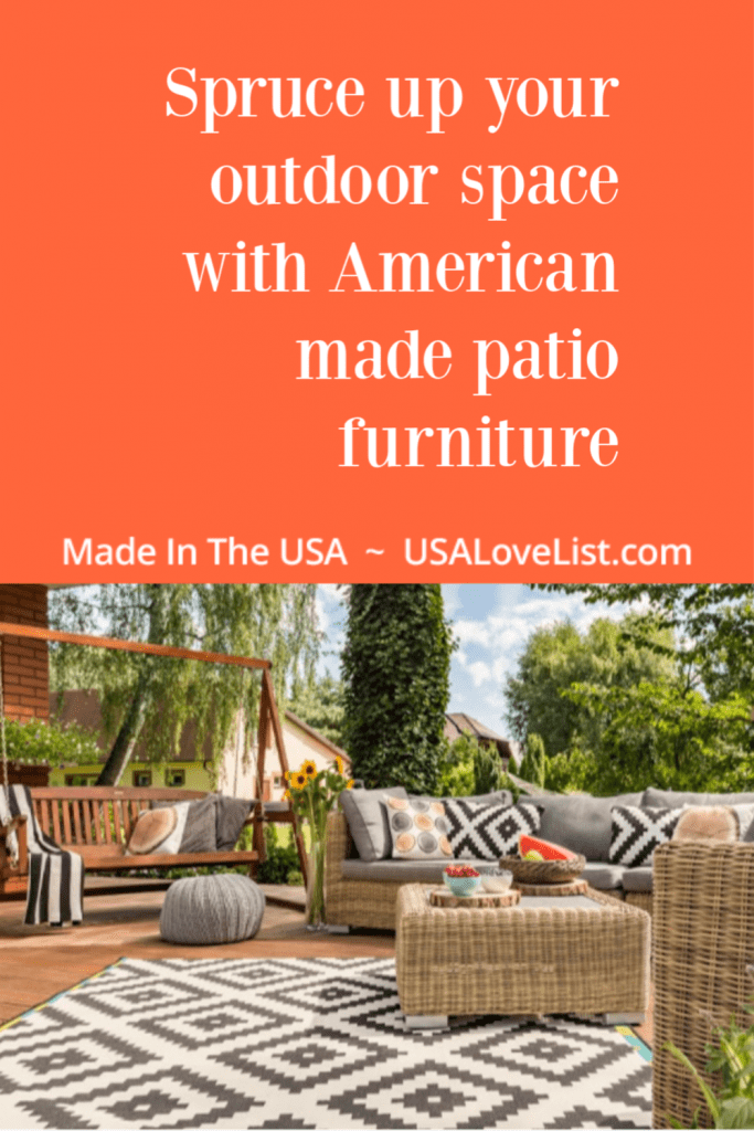 Spruce up your outdoor space with American Made patio furniture