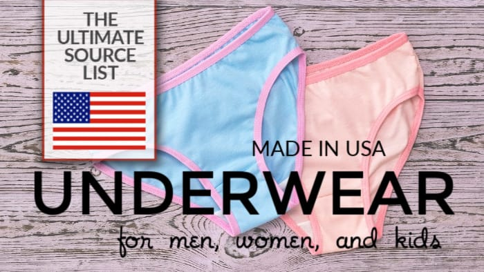 Made in USA Underwear: Ultimate Source List for men, women, and kids