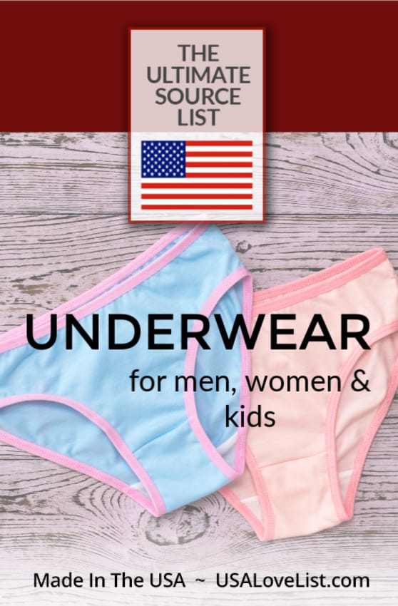 Made in USA Underwear: The source list for American made underwear for men, women, and kids.