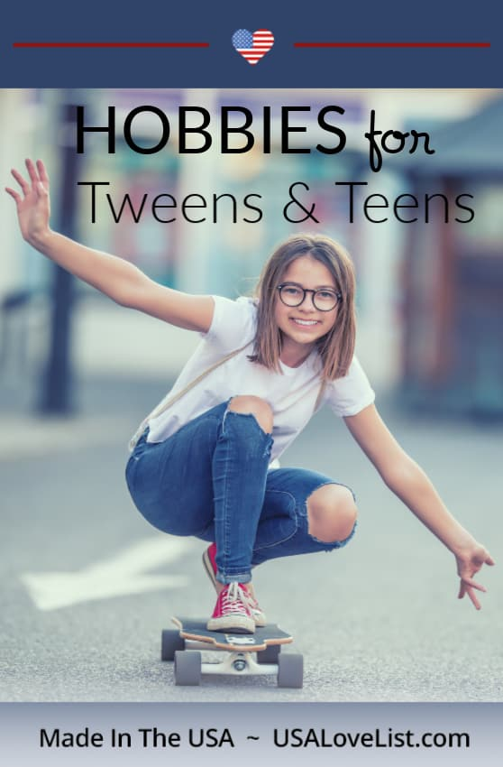 Hobbies for Tweens and Teens featuring American made products via USA Love List