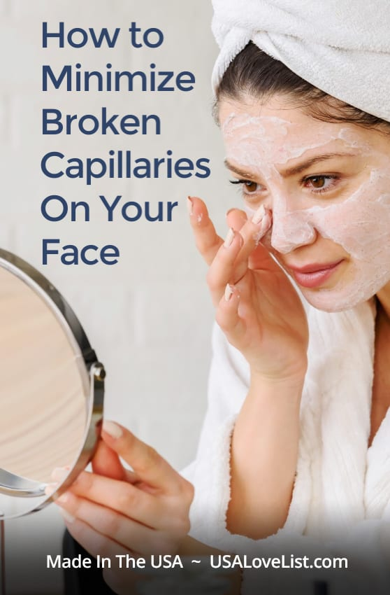 How to cover or correct broken capillaries on your face using American made skincare you can trust | USAlovelist.com