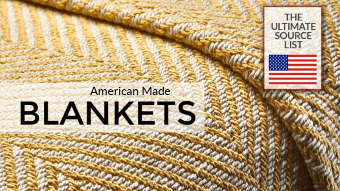 American Made Blankets: The Ultimate Source List