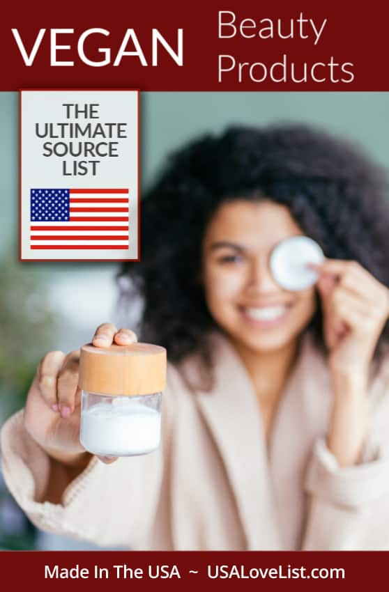 American Made Vegan Beauty Products: The Ultimate Source List#vegan #beauty #veganbeauty #beautyproducts
