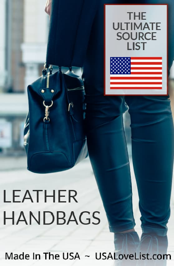 Leather Handbags: Must see brands made in USA source list #leather #handbags #purses #travelbags #workbags