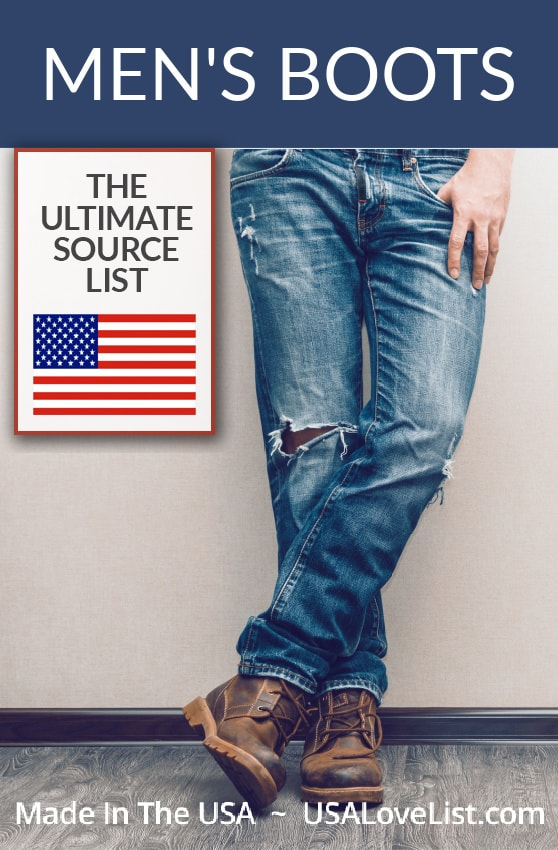 Mens' Boots, Made in the USA: The Ultimate Source List via USAlovelist.com #USAlovelisted