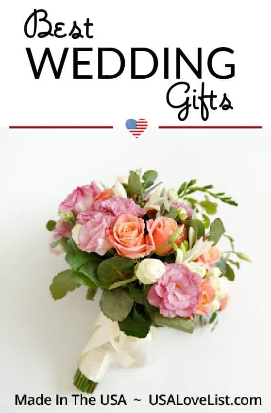 Best wedding gifts. All made in the USA. #wedding #weddinggifts #usalovelisted #gifts #giftideas