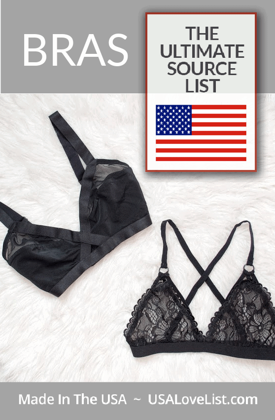 Best Bras made in USA: A Source List#usalovelisted #bras #madeinUSA #fashion #lingerie