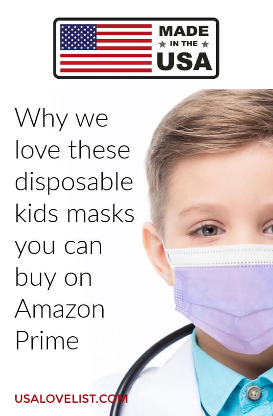 Why we love these disposable kids masks you can buy on Amazon Prime - Made in USA via USAlovelist.com