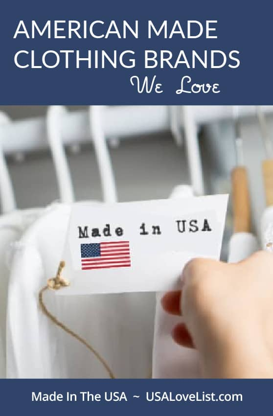 American Made Clothing Brands That We Love via USA Love List