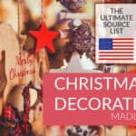 Our Source List for Hard-to-find Christmas Decorations Made in the USA