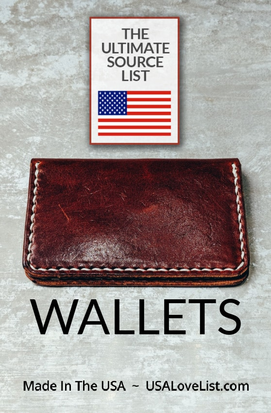MADE IN USA WALLETS The source list for leather, minimalist, vegan, clutches and wallets of all types for men and women. #usalovelisted #madeinUSA #wallets