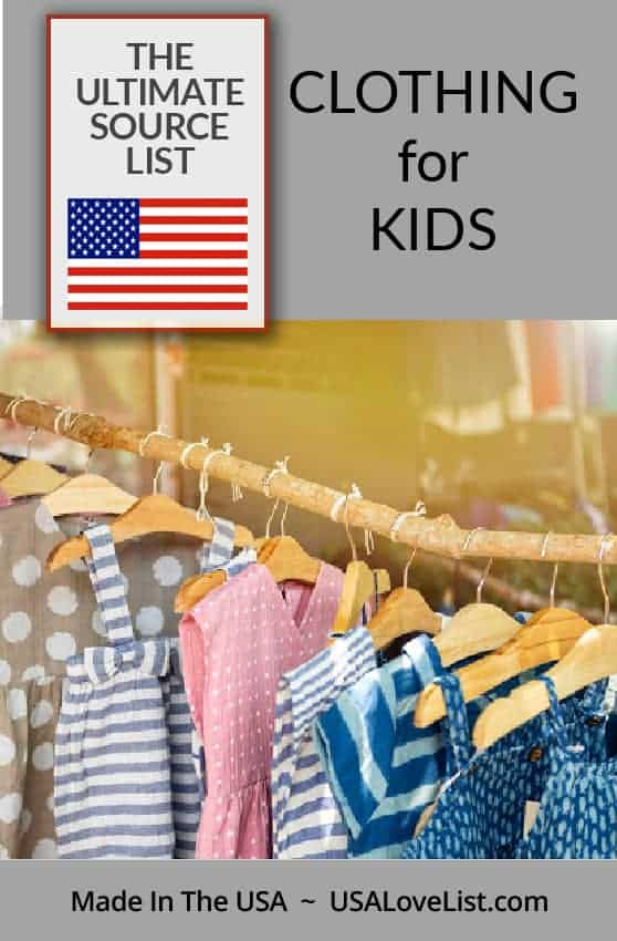 Clothing for Kids Made in the USA, The Ultimate Source List via USAlovelist.com