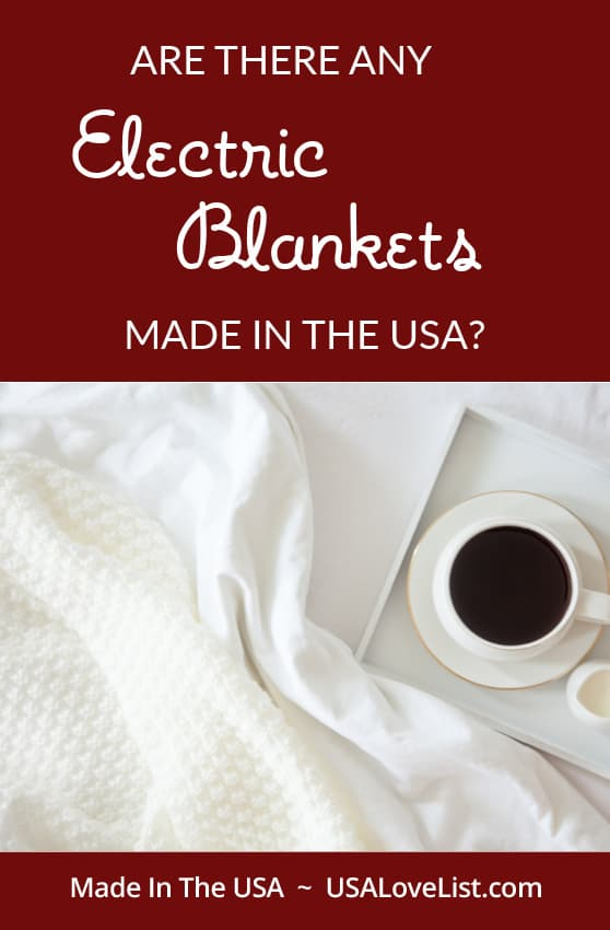 Electric Blankets made in USA