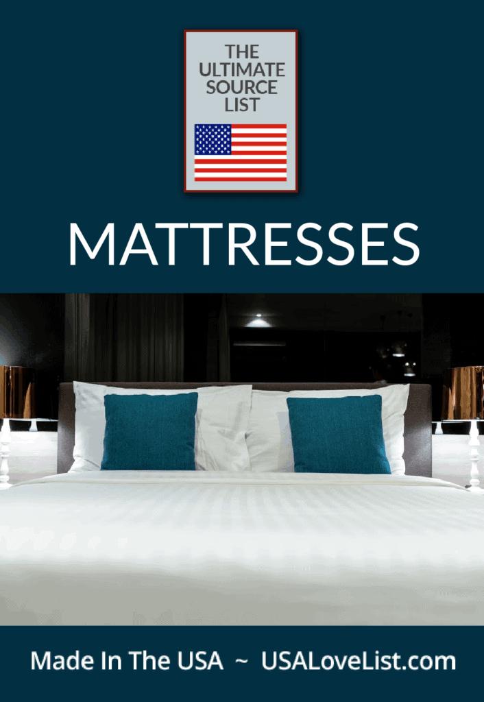 Buy Mattresses made in USA the Ultimate Source List via USA Love List #mattresses #madeinUSA #usalovelisted