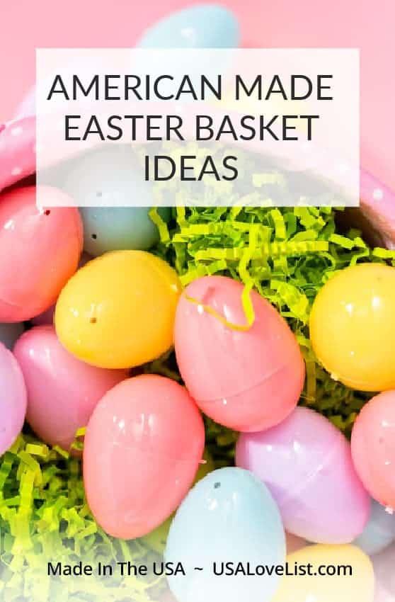 American made Easter basket ideas via USA Love List #easter #easterbasket #madeinUSA #usalovelisted