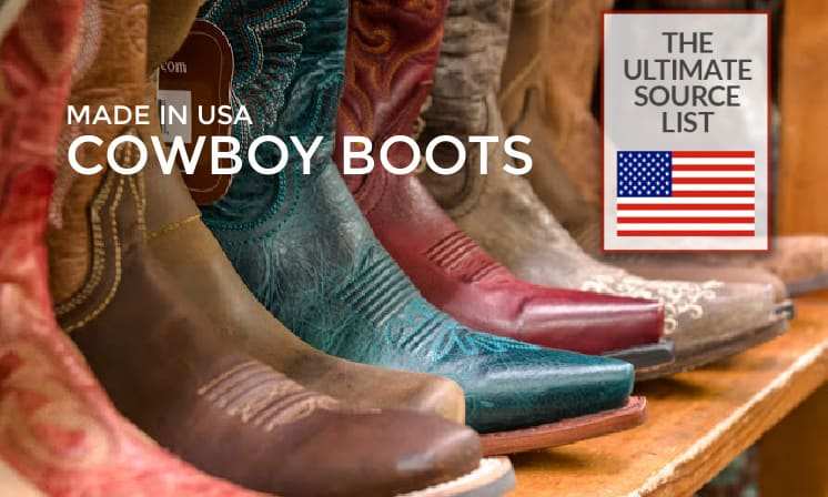 Cowboy Boots Made in the USA: The Ultimate Source List