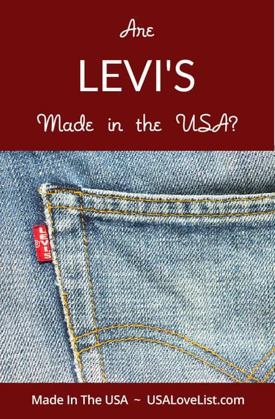 Levi's are an American fashion icon...but are Levi's made in the USA? #usalovelisted #madeinUSA #levis #denim #jeans