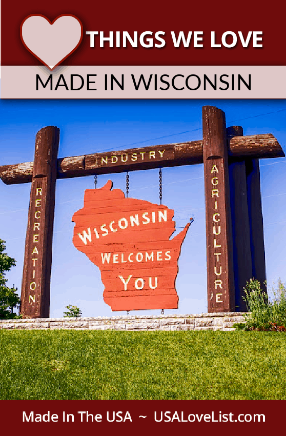 Things We Love Made in Wisconsin via USA Love List #wisconsin #madeinUSA #usalovelisted