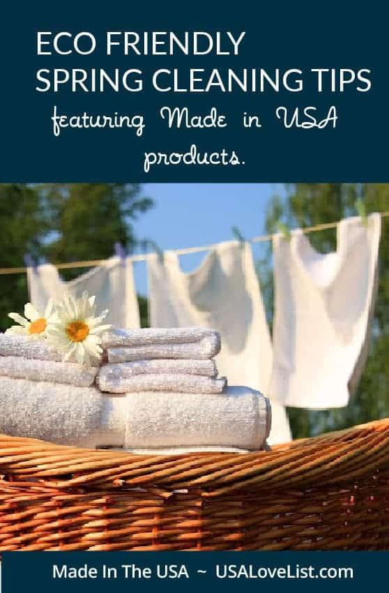Eco friendly spring cleaning tips featuring made in USA products #cleaningtips #madeinUSA #cleanignproducts #ecofriendly
