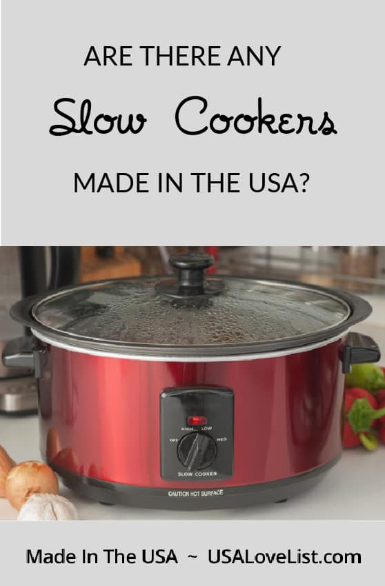 Are there any slow cookers made in the USA? USA Love List editors did the research so you don't have to. #slowcookers #madeinUSA