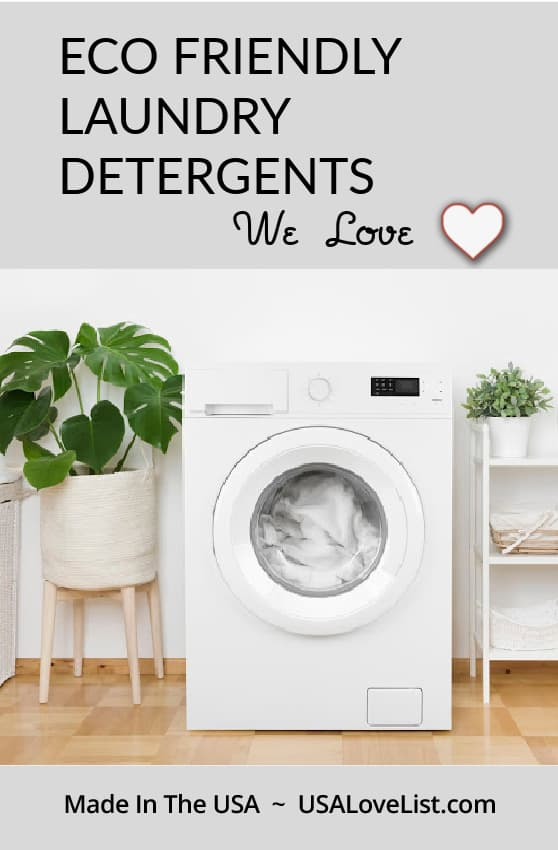 Eco friendly laundry detergents we love all made in the USA #laundry #eco #ecofriendly #green #usalovelisted #madeinUSA