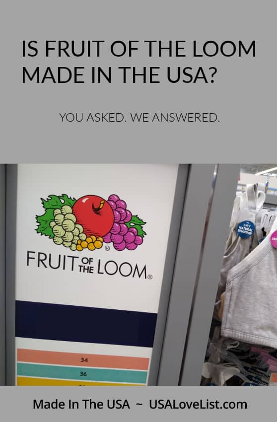 Is Fruit of the Loom made in USA? You asked. We answered. Via USA Love List