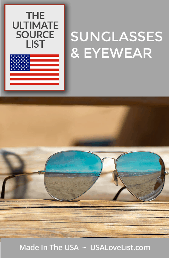 Made in USA Sunglasses and Eyewear via USA Love List  #sunglasses #eyewear #usalovelisted
